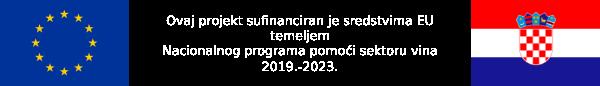 Ovaj projekt sufinanciran je sredstvima EU temeljem Nacionalnog programa pomoći sektoru vina 2019. - 2023.